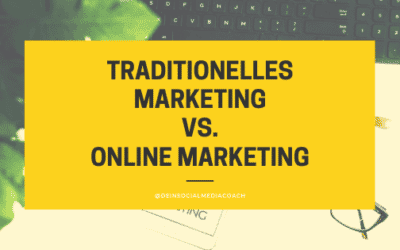Traditionelles Marketing vs. Online Marketing
