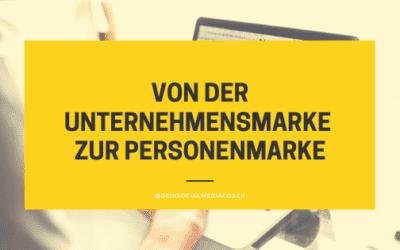 Von der Unternehmensmarke zur Personenmarke