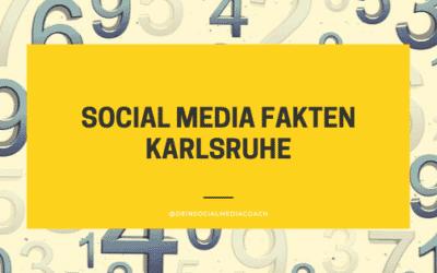 Social Media Fakten Karlsruhe