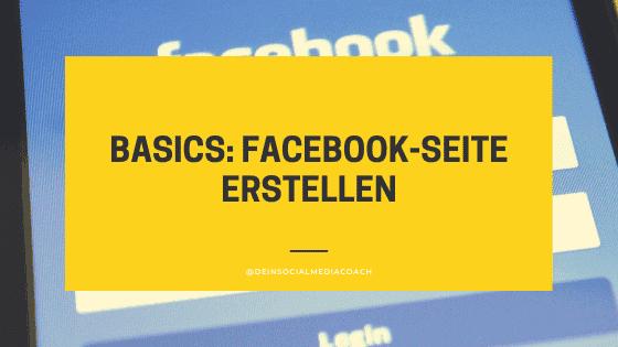 Basics: Facebook-Seite erstellen